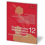 Pre-Calculus Mathematics 12 Book Student Solution Manual (MB)